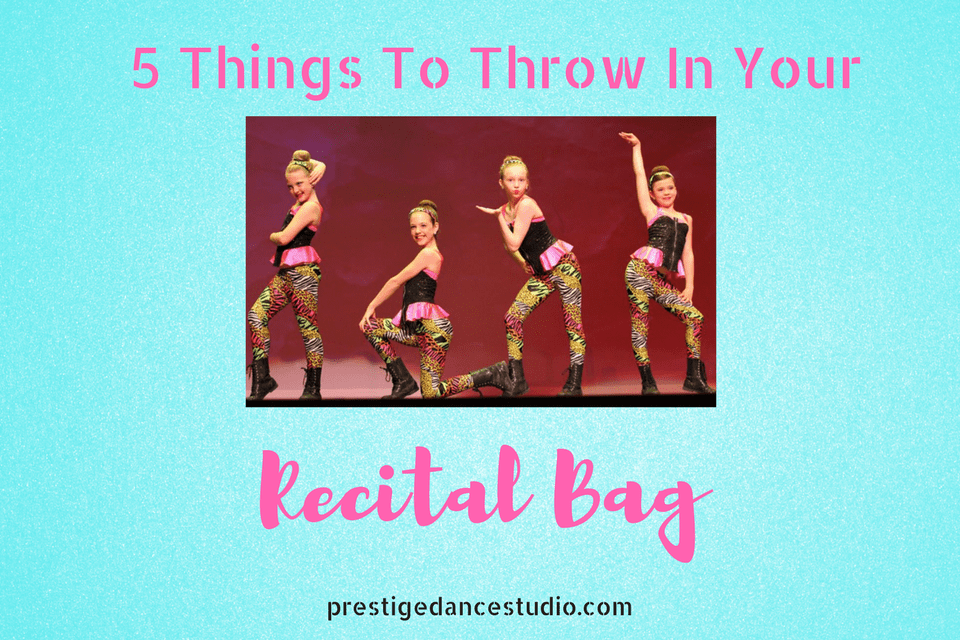 What to pack in your recital bag! Love these unique items!