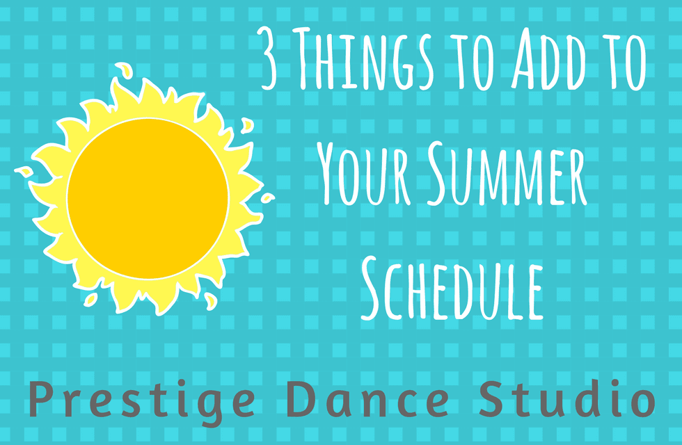 Summer Dance Classes at Prestige Dance Studio
