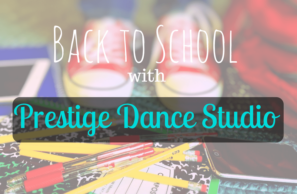 back to school with prestige dance studio